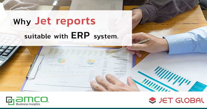 Why Jet report suitable with ERP system