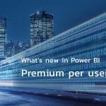 Power BI Premium Per User License (PPU)